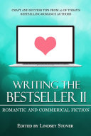 Writing the Bestseller II  Romance and Commercial Fiction