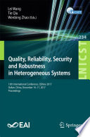 Quality  Reliability  Security and Robustness in Heterogeneous Systems Book