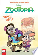 Disney Zootopia  Friends to the Rescue  Younger Readers