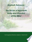 Aushadh Rahasya: The Secret of Ayurvedic Herbs and Disorders of the Mind