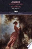Selected Prose of Oscar Wilde, Shorter Prose Pieces & The Ballad of Reading Gaol