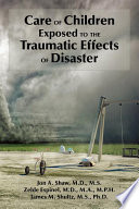 Care Of Children Exposed To The Traumatic Effects Of Disaster Book PDF