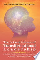 The Art and Science of Transformational Leadership Book PDF