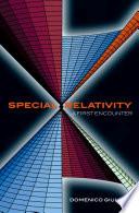 Special Relativity  A First Encounter
