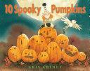 Ten Spooky Pumpkins
