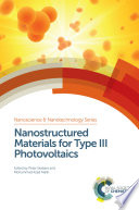 Nanostructured Materials for Type III Photovoltaics Book