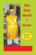 Pdf How Good Should I Dream Telecharger