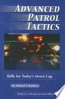 Advanced Patrol Tactics