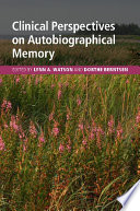 Clinical Perspectives on Autobiographical Memory Book