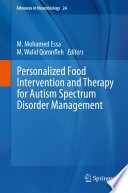 Personalized Food Intervention and Therapy for Autism Spectrum Disorder Management Book