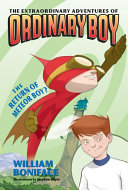 The Extraordinary Adventures of Ordinary Boy, Book 2: The Return of Meteor Boy? image