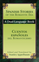 Spanish Stories of the Romantic Era /Cuentos espa¤oles del Romanticismo