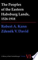 Peoples Of The Eastern Habsburg Lands 1526 1918