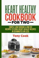 Heart Healthy Cookbook for Two