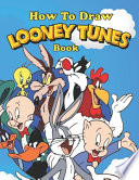 How to Draw Looney Tunes