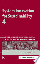 System Innovation for Sustainability 4 Book