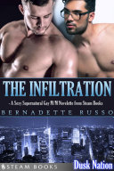 The Infiltration   A Sexy Supernatural Gay M M Novelette from Steam Books