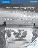 Cambridge IGCSE® and O Level History Option B: The 20th Century Coursebook