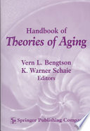 Handbook of Theories of Aging  Second Edition