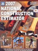 2007 National Construction Estimator Book