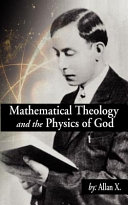Mathematical Theology and the Physics of God