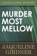 Murder Most Mellow