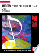Technical Studies for Beginning Cello  Level 1
