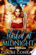 Marked at Midnight