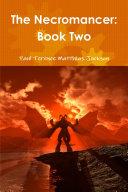 The Necromancer: Book Two