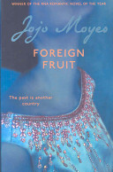 Foreign Fruit