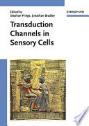Transduction Channels in Sensory Cells Book
