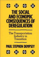 The Social and Economic Consequences of Deregulation Book