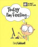 Today I m Feeling