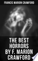 The Best Horrors by F  Marion Crawford Book PDF