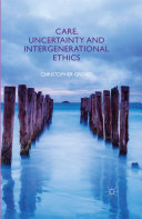 Care, Uncertainty and Intergenerational Ethics [Pdf/ePub] eBook