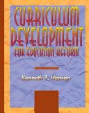 Curriculum Development for Education Reform