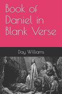 Book of Daniel in Blank Verse
