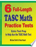 6 Full Length TASC Math Practice Tests