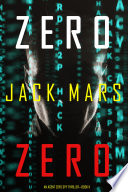 Zero Zero  An Agent Zero Spy Thriller   Book  11
