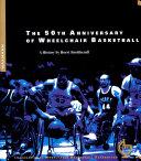 The 50th Anniversary of Wheelchair Basketball Pdf/ePub eBook