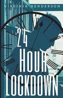 24 Hour Lockdown