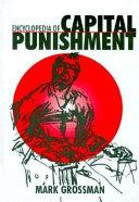 Encyclopedia of Capital Punishment