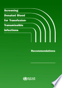 Screening Donated Blood for Transfusion-transmissible Infections