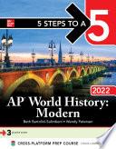 5 Steps to a 5  AP World History  Modern 2022