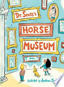 link to Dr. Seuss's horse museum in the TCC library catalog