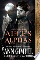Alice s Alphas