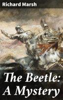 The Beetle: A Mystery Pdf/ePub eBook