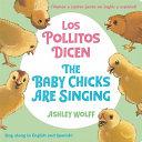 The Baby Chicks Are Singing/Los Pollitos Dicen