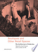 Boutiques And Other Retail Spaces