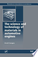 The Science and Technology of Materials in Automotive Engines